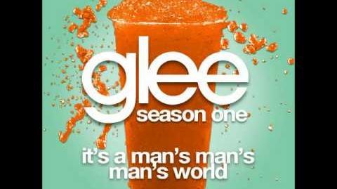Glee - It's A Man's Man's Man's World