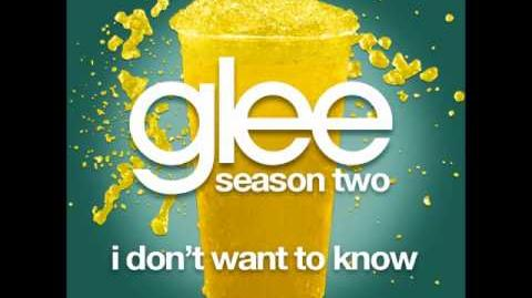 Glee - I Don't Want To Know (DOWNLOAD MP3 LYRICS)