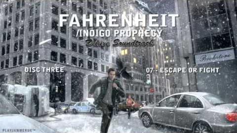 Fahrenheit Indigo Prophecy Deluxe OST - Disc Three - 07 - Escape Or Fight
