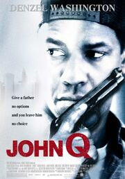 DHS- John Q (2002) alternate movie poster