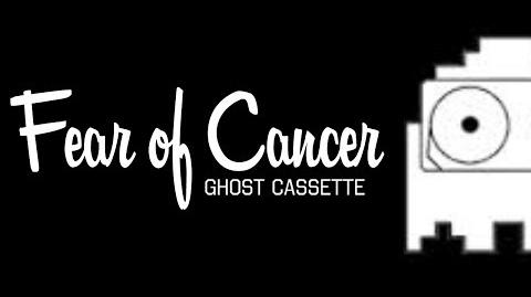 Ghost Cassette - Fear of Cancer (Lyrics) Strings