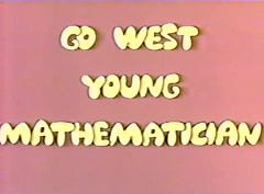 File:Go West Young Mathematician (3).png