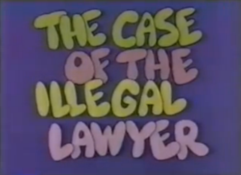 File:The Case of the Illegal Lawyer.png