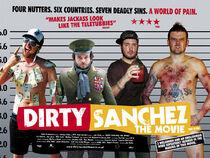 Dirty Sanchez Movie poster