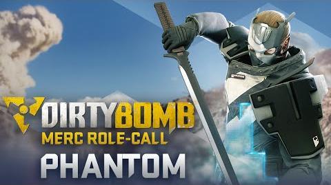 Dirty Bomb- Phantom – Merc Role-Call