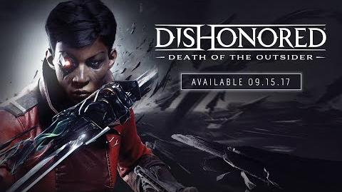 Dishonored Death of the Outsider – Official E3 Announce Trailer