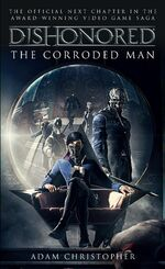 Dishonored Corroded Man Final Cover