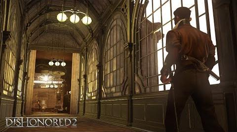 Dishonored 2 – Gamescom 2016 Gameplay Video