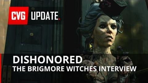 Dishonored The Brigmore Witches Gameplay Interview