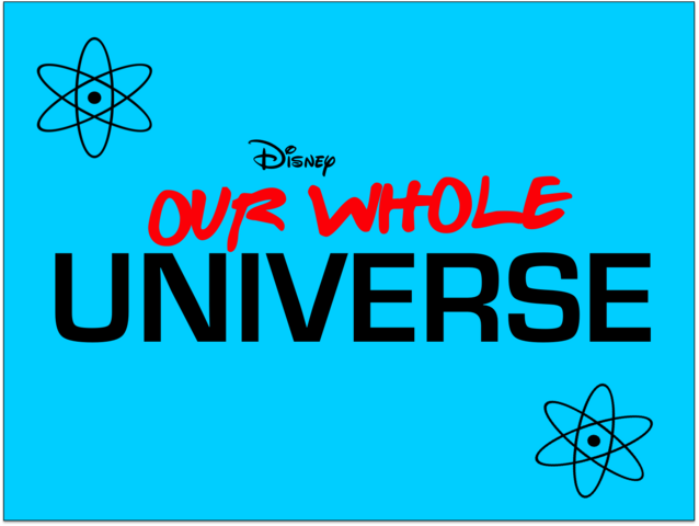 File:Ourwholeuniversetitlecard3.png