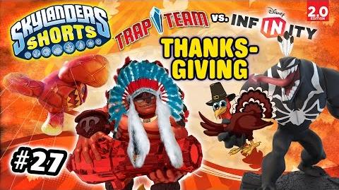 Skylanders Shorts Episode 27 - Disney Infinity Invades Thanksgiving Day! (2.0 vs. Trap Team)