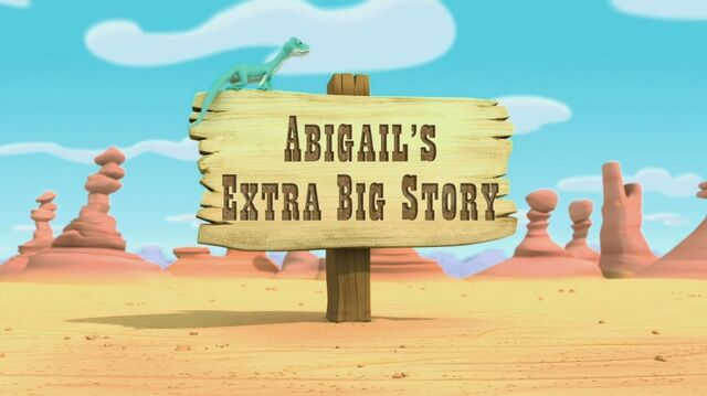 File:Abigail's Extra Big Story title card.jpg