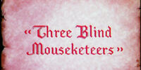 Three Blind Mouseketeers