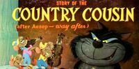 Walt Disney's Story of The Country Cousin (after Aesop - way after)