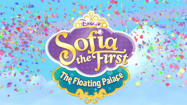 File:Sofia-the-First-The-Floating-Palace-(Title-Card).png