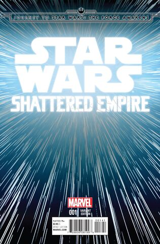 File:Journey to Star Wars - The Force Awakens - Shattered Empire 001 (Hyperspace variant).jpg