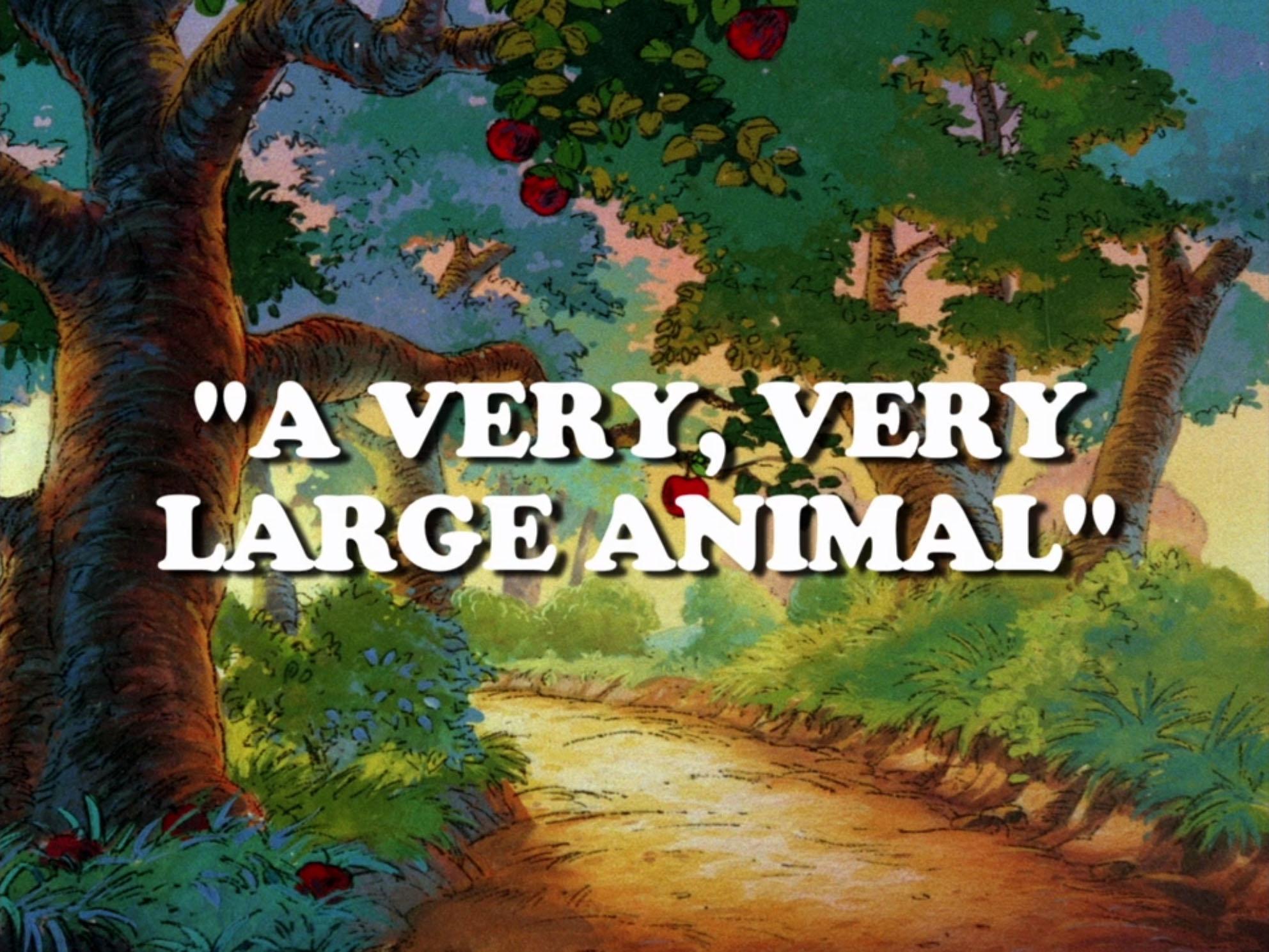 File:A Very, Very Large Animal.jpg