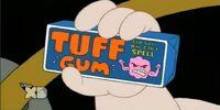 Tuff Gum