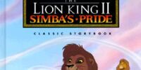 The Lion King II: Simba's Pride (Classic Storybook)