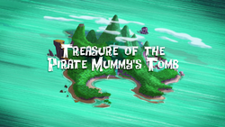Treasure of the Pirate Mummy's Tomb titlecard