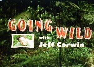 File:Going Wild with Jeff Corwin.jpg