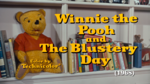 Winnie the Pooh and The Blustery Day title