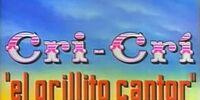 """Cri-Crí """"el grillito cantor"""""""