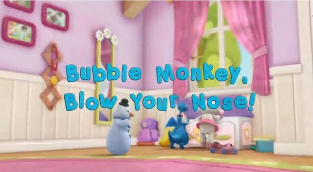 File:Bubble Monkey, Blow Your Nose!.jpg