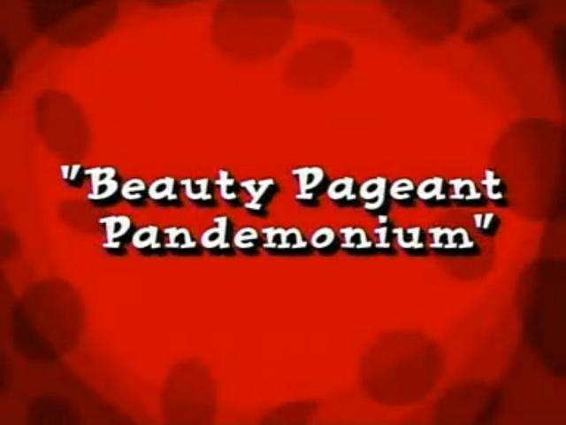 File:Beauty Pageant Pandemonium.png