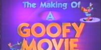 The Making of A Goofy Movie