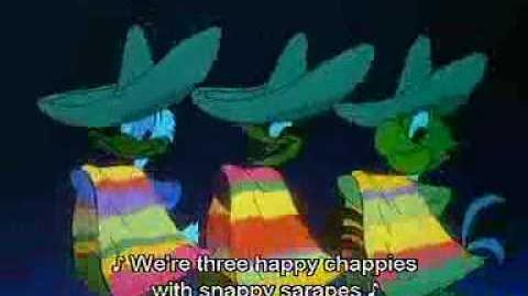 The 3 Caballeros-Song (subtitled)