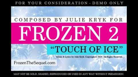 "FROZEN 2 NEW SONG ""Touch Of Ice"" - Frozen Fever Sequel - Idina Menzel, Kristen Bell, Emily Blunt"