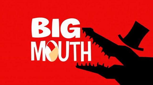 File:Bigmouth hqtitlecard.jpg