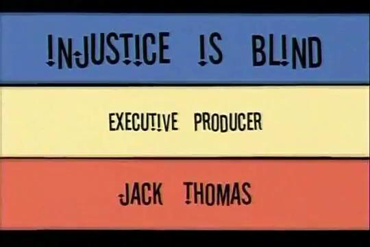 File:Injustice is Blind.jpg