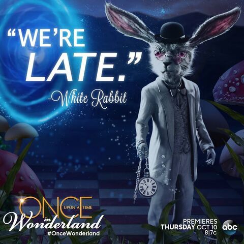 File:Once Upon a Time in Wonderland - We're Late - Quote.jpg