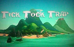 Tick Tock Trap title card