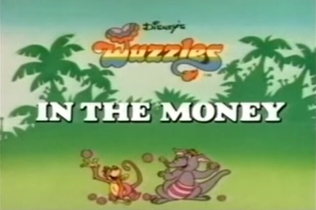 File:Disney's The Wuzzles - Episode Title Card - In the Money.jpg