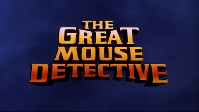 File:The Great Mouse Detective Original Title Card.jpg