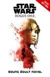 Rogue One YA Novel