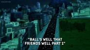 Balls Well That Friends Well 001
