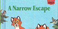 A Narrow Escape