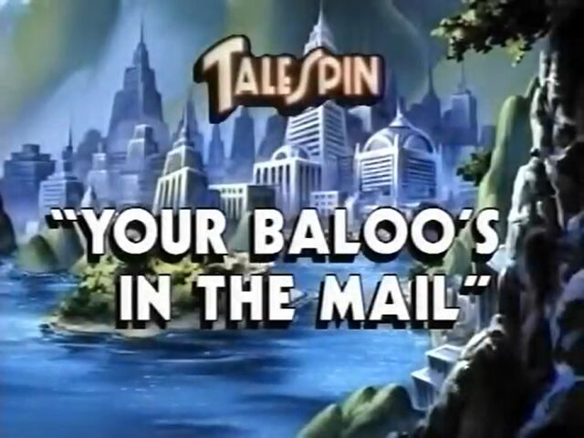 File:YourBaloo'sintheMail.jpg