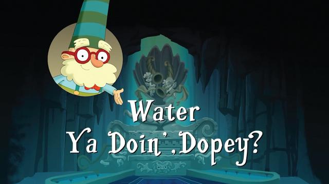 File:Water Ya Doin', Dopey.png