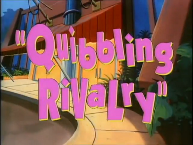 File:Quibbling Rivalry - Title.png