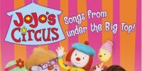 JoJo's Circus: Songs from Under the Big Top!