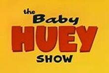 The baby huey show