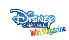 Disney Channel Wiki Magazine