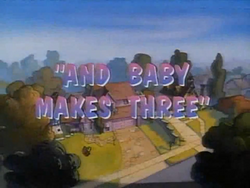 And Baby Makes 3