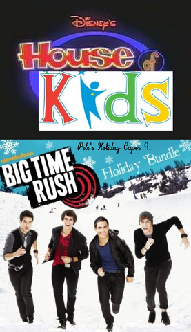 File:Disney's House of Kids - Pete's Holiday Caper 9- Big Time Rush Holiday Bundle.png