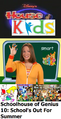 Disney's House of Kids - Schoolhouse of Genius 10 School's Out For Summer.png